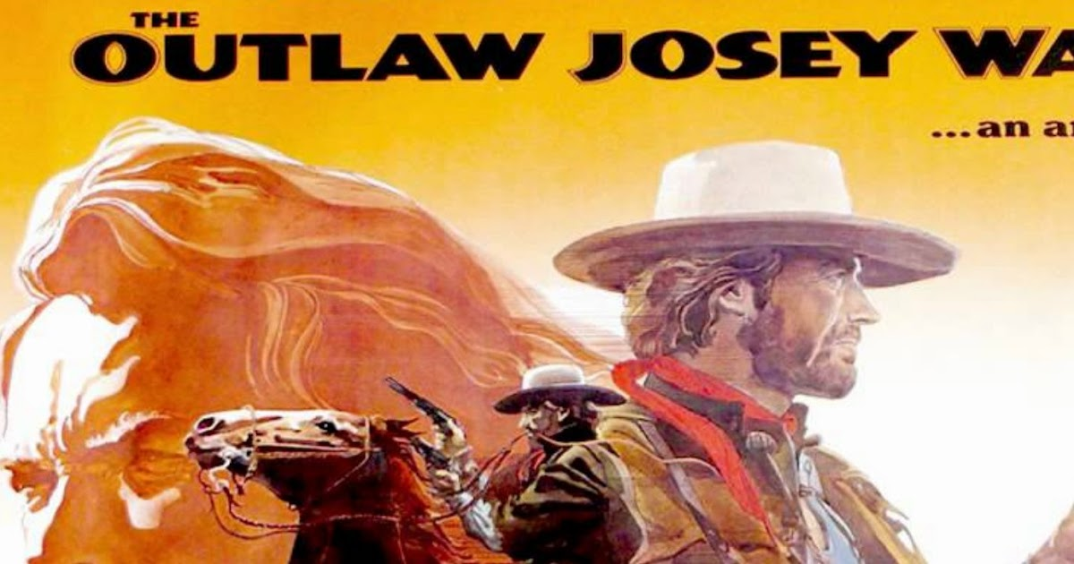 the tale of revenge in the movie the outlaw josey wales The outlaw josey wales (warner brothers, 1976) (40 x 60) poster clint eastwood directs this film - available at rare movie poster auction #601.