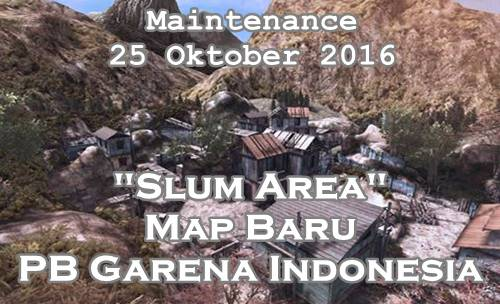 "Event PB Garena Maintenance 25 Oktober 2016 Update Map Baru ""Slum Area"""