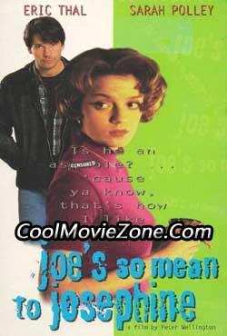 Joe's So Mean to Josephine (1996)