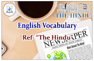 """English Vocabulary (Meaning-Usage) Reference- """"The Hindu"""""""