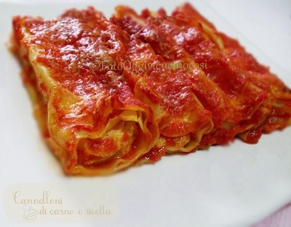 Oggi Vi Cucino Così Cannelloni Di Carne E Ricotta