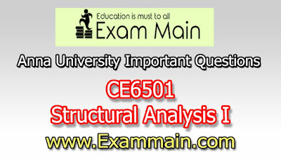 CE6501 - Structural Analysis I  | Impotent  Questions | Question bank | Syllabus | Model and Previous Question papers | Download PDF