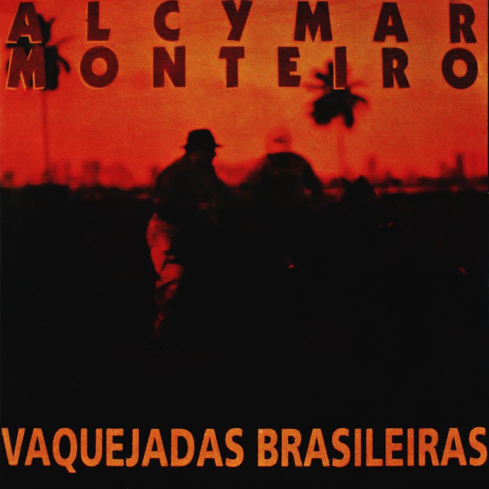 Alcymar Monteiro - Vaquejadas Brasileiras: 1º Circuito [1995]