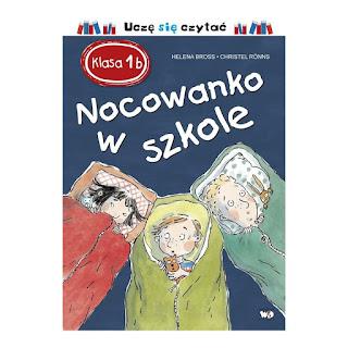"""""""Nocowanko w szkole"""" Helena Bross - recenzja"""