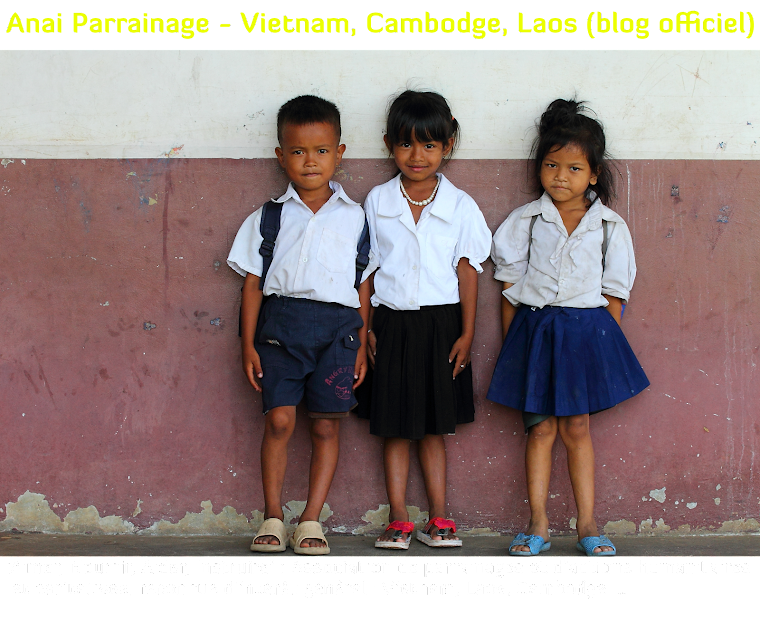 Anai Parrainage - Vietnam, Cambodge, Laos (blog officiel)