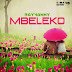 Rayvanny - Mbeleko | Mp3 Download [Bonus Track]