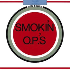 Bob Seger's Smokin' O.P.'s