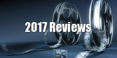 2017 movie reviews