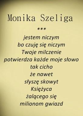 Poezja Nieznana Wiersz Moniki Szeligi