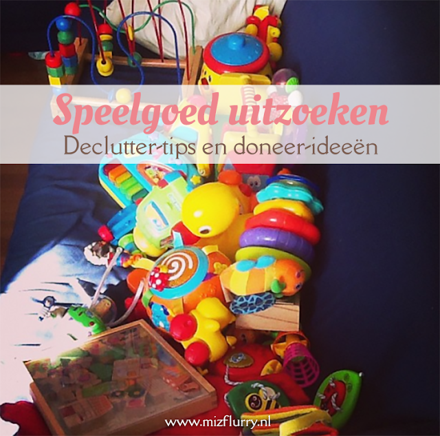 Tips voor een goede speelgoed-declutter en ideeën waar je het speelgoed dat weg mag kunt brengen.