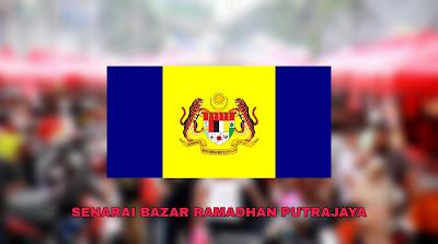 Senarai Bazar Ramadhan Putrajaya 2019 (Lokasi)