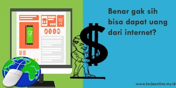 Apakah Benar Bisa Menghasilkan Uang Di Internet?