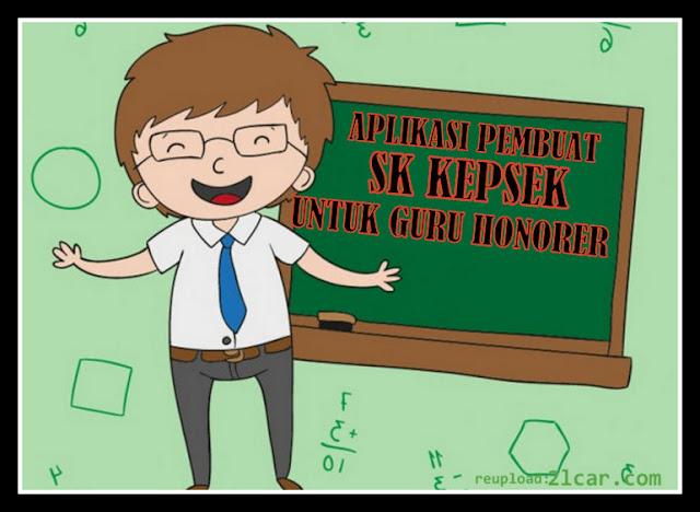 Aplikasi Pembuat SK KEPSEK Otomatis Untuk Guru Honorer