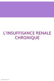 L'INSUFFISANCE RENALE CHRONIQUE