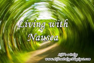 nausea life's a polyp