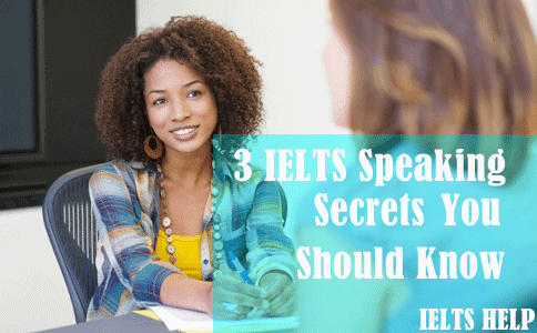 IELTS speaking secrets