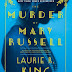 Review: The Murder of Mary Russell by Laurie R. King