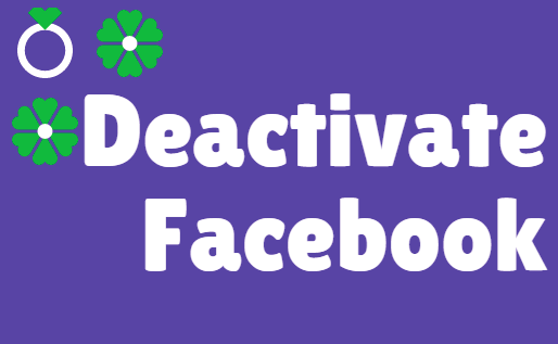 What Happens if You Deactivate Your Facebook