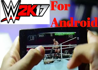 WWE 2k17 For Android