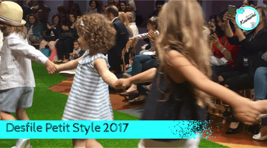 DESFILE PETIT STYLE WALKING MADRID 2017