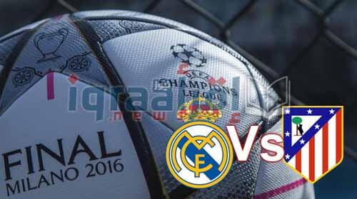 "ريال مدريد X اتلتيكو مدريد فى نهائي دوري ابطال اوروبا 2016 ""يلا شوت"" اون لاين ماتش ريال مدريد واتلتيكو مدريد"