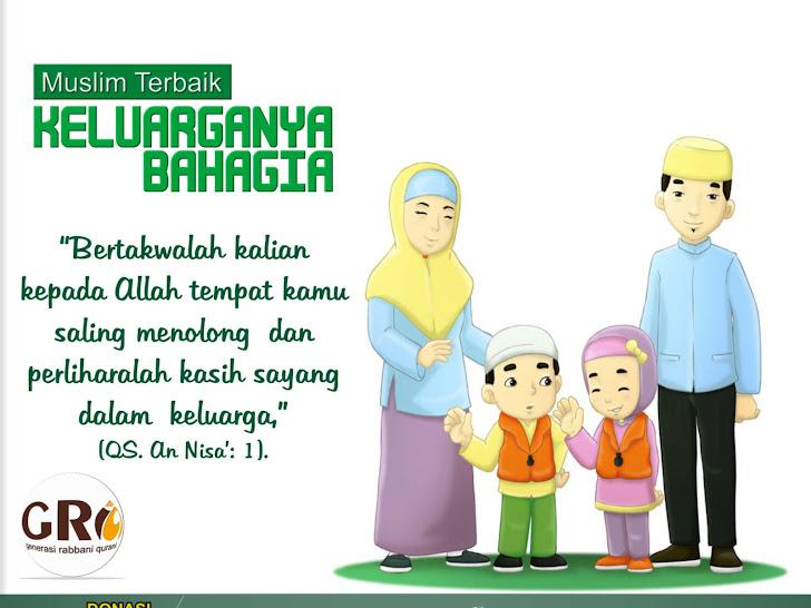 Muslim Terbaik, Keluarganya Bahagia