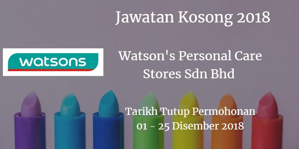 Jawatan Kosong Watson's Personal Care Stores Sdn Bhd 01 - 25 Disember 2018