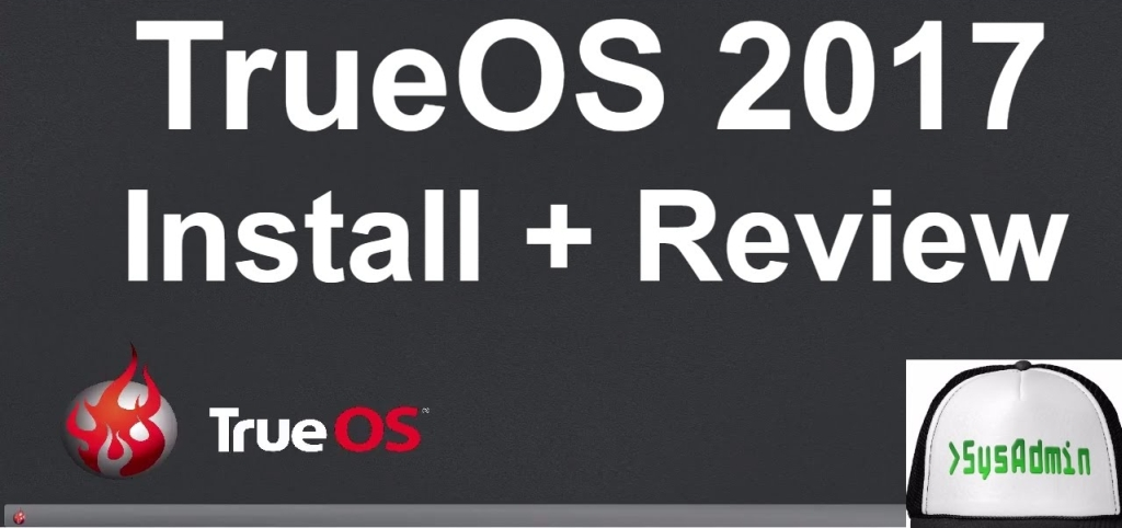 New Study Club  TrueOS 2017 Installation and Review on VMware
