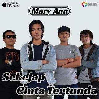 Lirik Lagu Mary Ann – Sekejap Cinta Tertunda
