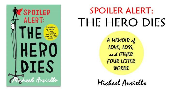 'Spoiler Alert: The Hero Dies' on sale Sept. 12 from Atria Books