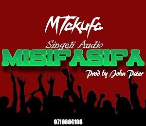 Download Audio | Mtekufa – Misifasifa (Singeli)