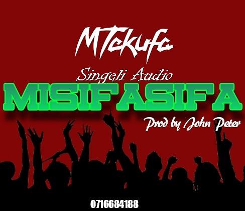 Download Audio   Mtekufa – Misifasifa (Singeli)