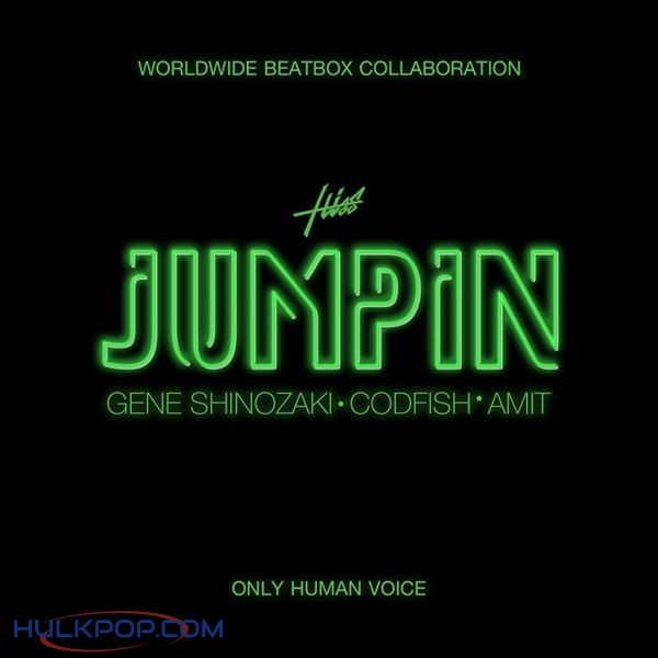 Hiss – JUMPIN (feat. Gene Shinozaki, Codfish & Amit) – Single