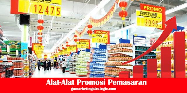 Pengertian Alat-Alat Promosi Pemasaran