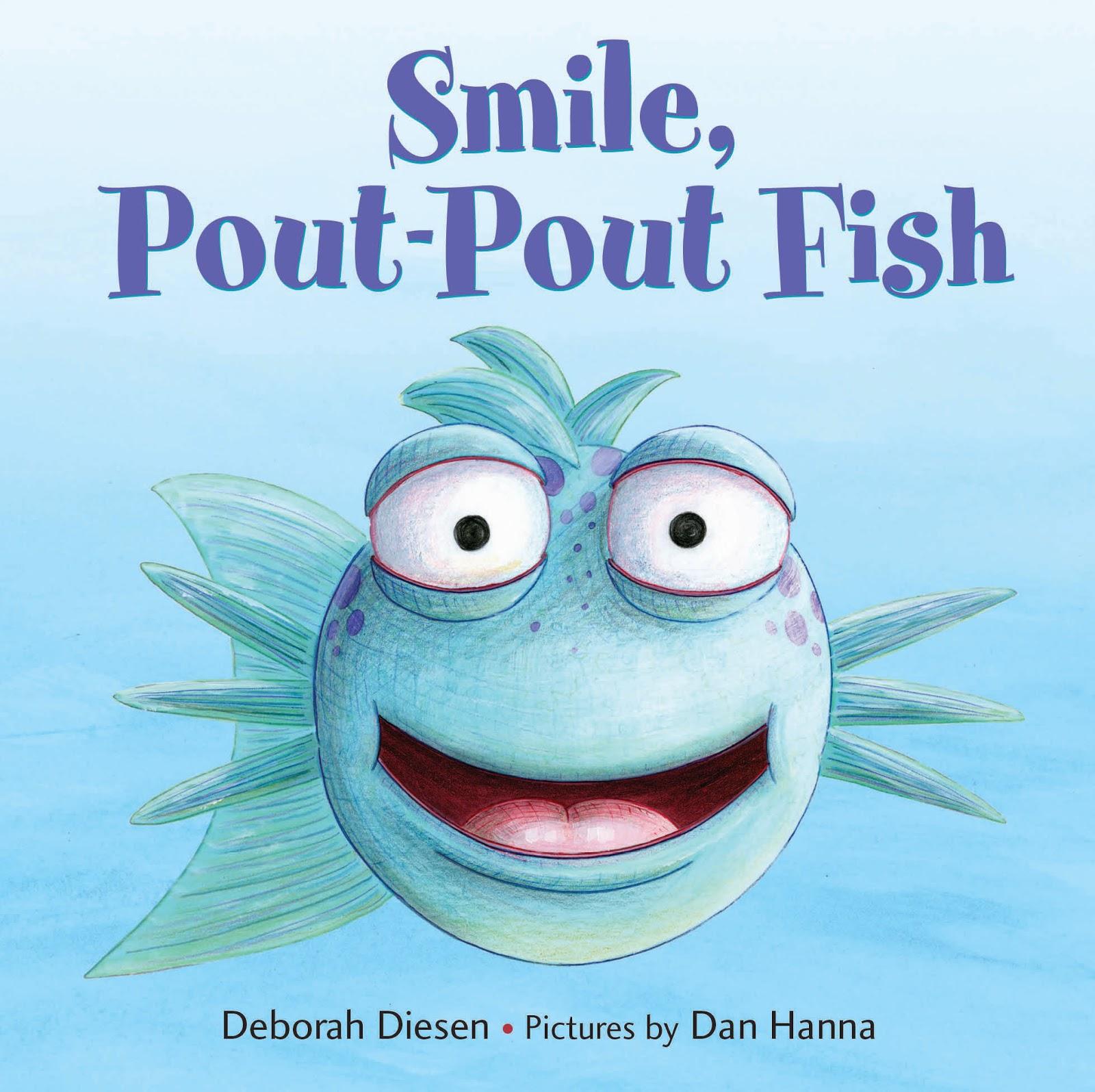 The Pout-Pout Fish: Make Kids Happy