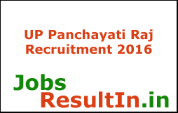 UP Panchayati Raj Recruitment 2016