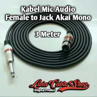 Kabel Mic Audio 3 Meter Jack Akai Mono To Female Canon Canare