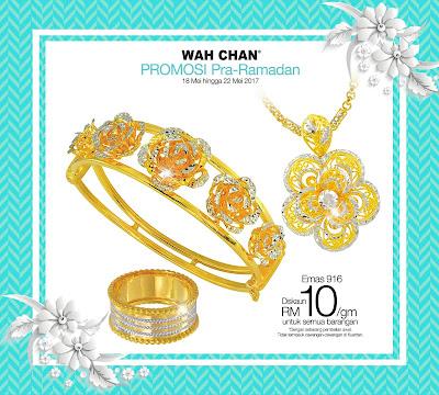 Promosi Pra Ramadhan Wah Chan Gold & Jewellery
