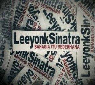 Leeyonk Sinatra - Album Bahagia Itu Sederhana