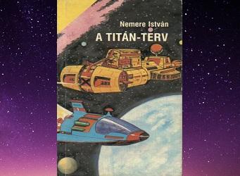 Nemere István A Titán-terv könyv bemutatás