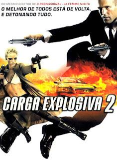 Carga Explosiva 2 - BDRip Dual Áudio