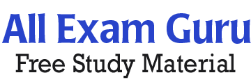 All Exam Guru - Free Competitive Study Material & Questions 2020
