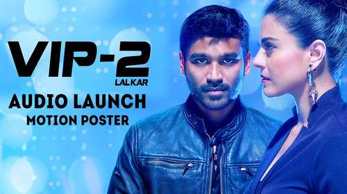 Vip 2 Lalkar 2017 Hindi Dubbed Full Movie Download