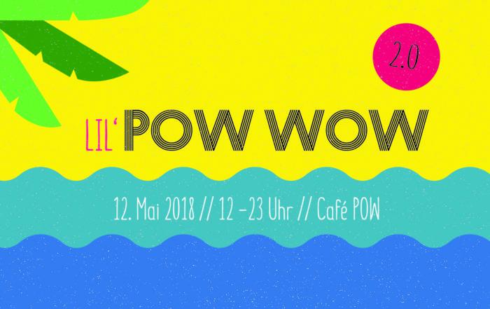 Caf Pow Freiburg Zweierpasch Live Rahmen 2 Lil POW WOW Festival Time 21 Uhr Bis 22 Ort Grnhof