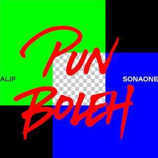 Alif & SonaOne - Pun Boleh MP3
