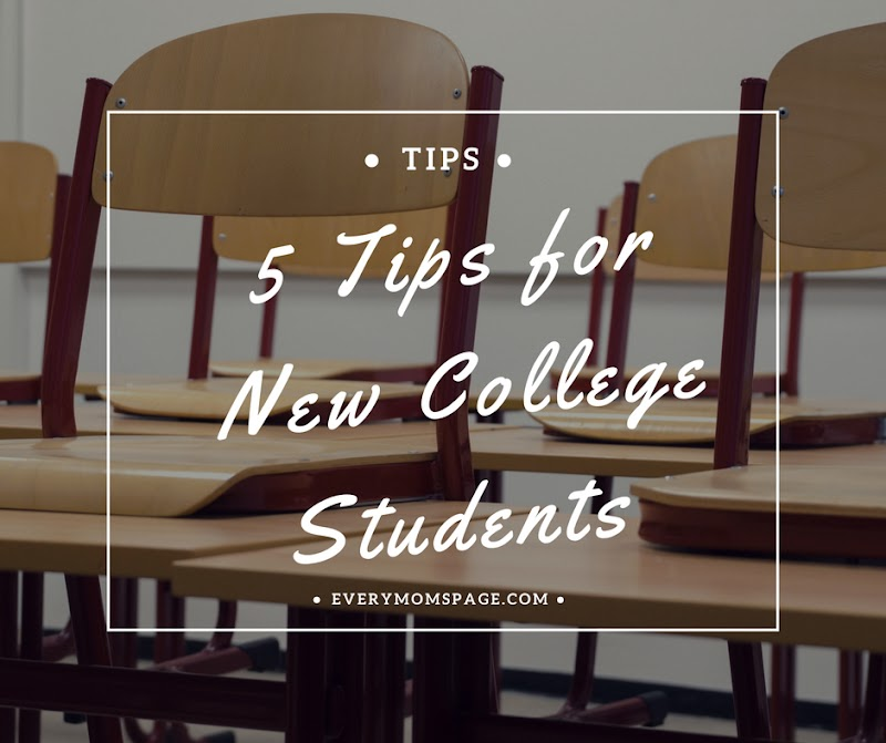 5 Tips for New College Students