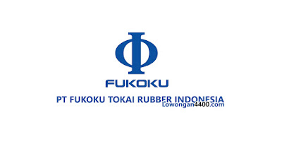 Info Loker PT. Fukoku Tokai Rubber Indonesia Jababeka