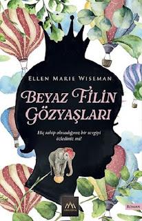 Beyaz Filin Gözyaşları - Ellen Marie Wiseman