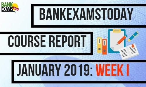 BankExamsToday Course Report January 2019: Week I