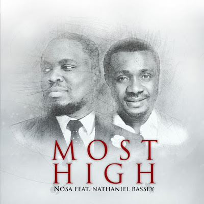 Nosa - Most High Lyrics